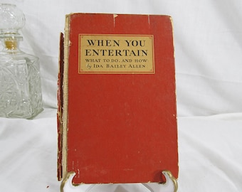 SALE When You Entertain : What To Do, And How  Bailey, Allen, Ida  Published by Coca-Cola, Atlanta, Ga (1932) Vintage Pocket Book Red