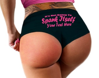 Custom Personalized Panties, Its Not Going To Spank Itself Panties Personalized With Your Name, Booty Panty, Customized Womens Underwear