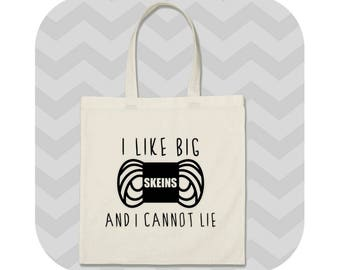 funny yarn tote, I like big skeins and I cannot lie, funny yarn tote bag, crochet and knit project bag, gym bag, gifts for knitters