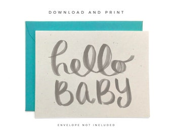 Printable New Baby Card, Hand-lettered Baby Card, Welcome New Baby Card, Hello Baby Card