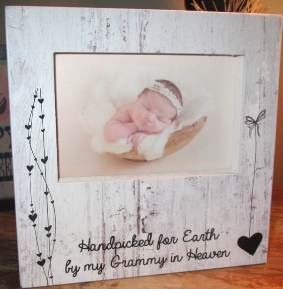 Handpicked for earth by my Grammy in heaven Picture Frame