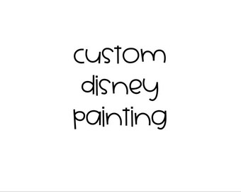 Custom Disney Painting