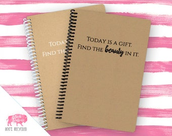 Spiral Notebook | Spiral Journal Planner | Journal | 100% Recycled | Today is a Gift | BB082