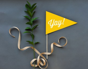 Yay! Pennant Photo Prop - Thirsty