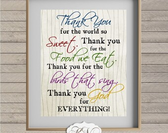 Thank You GOD for Everything World So Sweet Food We Eat  - Inspirational Religious Quote - Wall Art Decor - DIGITAL Download Printable FILE