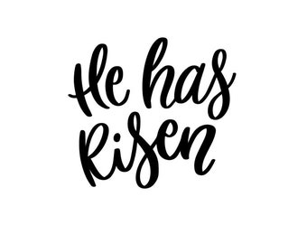 Vinyl Stencil, He Has Risen, Vinyl Stencil for Wood Signs, Easter Decoration