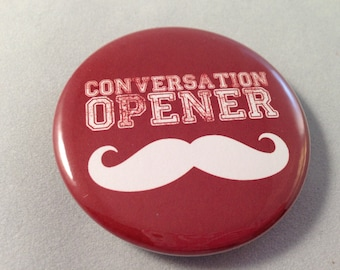 Conversation Opener Bottle Opener