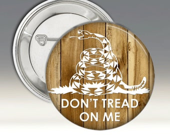 Dont Tread On Me Large Pinback Button Badge Wood Background Patriotic Buttons Gadsen Flag Pins