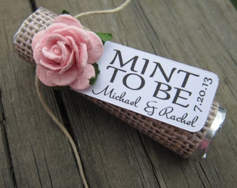 """Mint wedding Favors - Set of 24 mint rolls - """"Mint to be"""" favors with personalized tag - burlap, pale pink, rose, rustic, shabby chic"""