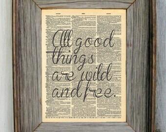 Aller guten Dinge sind Wild und frei Wörterbuch Kunstdruck