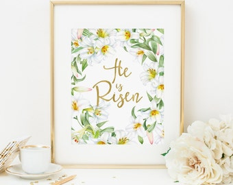 He Is Risen Printable Easter Print Easter Wall Art Easter Decoration Christian Wall Art Scripture Verse Print Bible Verse Print Lily Flowers