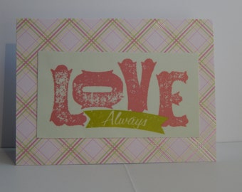 Love Always Card, Pink and Green