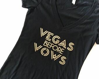 Vegas before Vows. vegas v neck. Vegas before vows shirt. bachelorette party, Bridesmaid Gift. Bridesmaid Shirts. Bridal party v-necks
