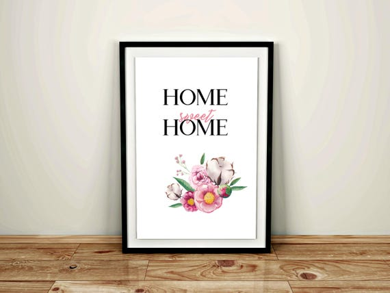 Home Sweet Home, Home Print, Watercolor Flowers Art, Welcome Sign, Home Quote, Sweet Home Print, Digital Print, Welcome Print, Family Print