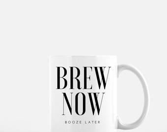 Brew Now Booze Later Mug // Mug for coffee drinkers, mug for tea drinkers, coffee lover gift, tea lover gift, beer lover gift