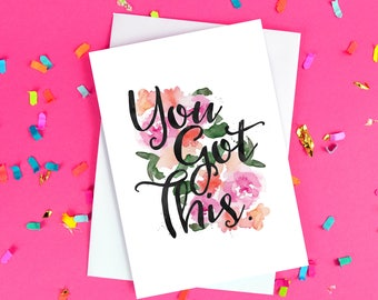 Good luck cards etsy you got this good luck card new job exams blank inside floral watercolour calligraphy free uk postage m4hsunfo