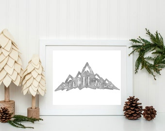 Christmas Printable, Festive Home Decor, Rustic Christmas Decor, Let it Snow, Christmas Wall Art, Holiday Home Decor, Instant Download