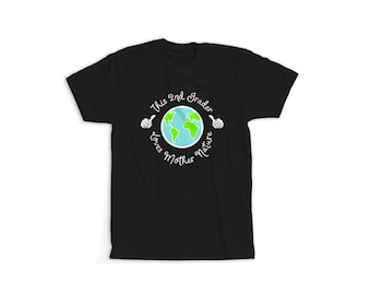 Celebrate Earth Day Mother Nature Shirt Earth Day Gifts Earth Day for Kids 2nd Grade Earth Day 2nd Grade Class 2nd Grade Shirts