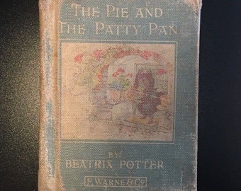 The Tale of the Pie and Patty Pan, Beatrix Potter, 1933, Illustrated, Vintage