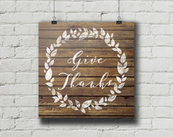 Thanksgiving Decor Autumn Printable, Give Thanks, Rustic Wood Sign Home Decor, Thanksgiving Art Sign, Christian Wall Art, Printable Decor