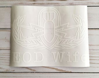 EOD Wife Sticker, EOD Wife Decal, Car Decal, Military Decal, Basic Badge, Senior Badge, Master Badge, EOD,
