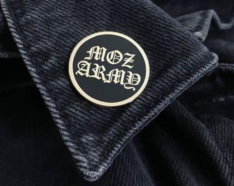 Moz Army Hard Enamel Pin - hard enamel pin, lapel pin, misanthropist, morrissey, punk pin badge soft enamel, punk pin, misanthrope