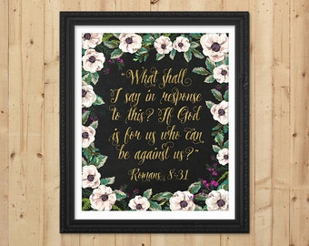 Chalkboard Scripture Print / Gold Printable Bible Verse / Floral Verse / Scripture Art Print / Downloadable Christian Print / Romans 8:31