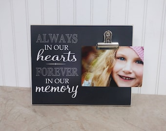 Memorial Frame, Condolences Gift, Funeral Gift, Sympathy Gift Idea, Personalized Picture Frame  {Always In Our Hearts...} Photo Frame