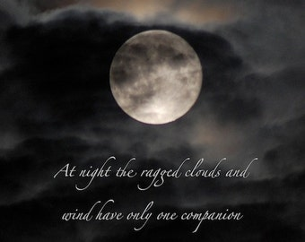 The ragged clouds & wind - Boncho quotation, full moon in cloudy night sky, moon photo quote, moon art, print with quotation, lunar word art