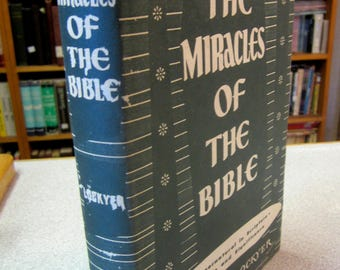 Christian book All The MIRACLES Of THE BIBLE Herbert Lockyer Supernatural in Scripture Miraculous Jesus Christ Vintage Christian books