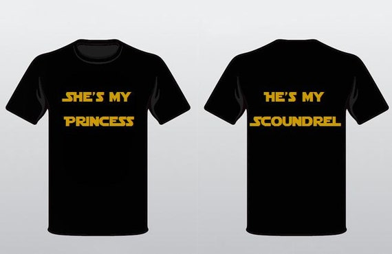 Star Wars Couple Shirts - She's my Princess He's My Scoundrel OMgLL
