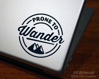 Prone To Wander Laptop Decal - Outdoor Wanderer Sticker - Mountains, Wanderer Window Decal, Car Decal, Laptop Sticker, Bumper Sticker