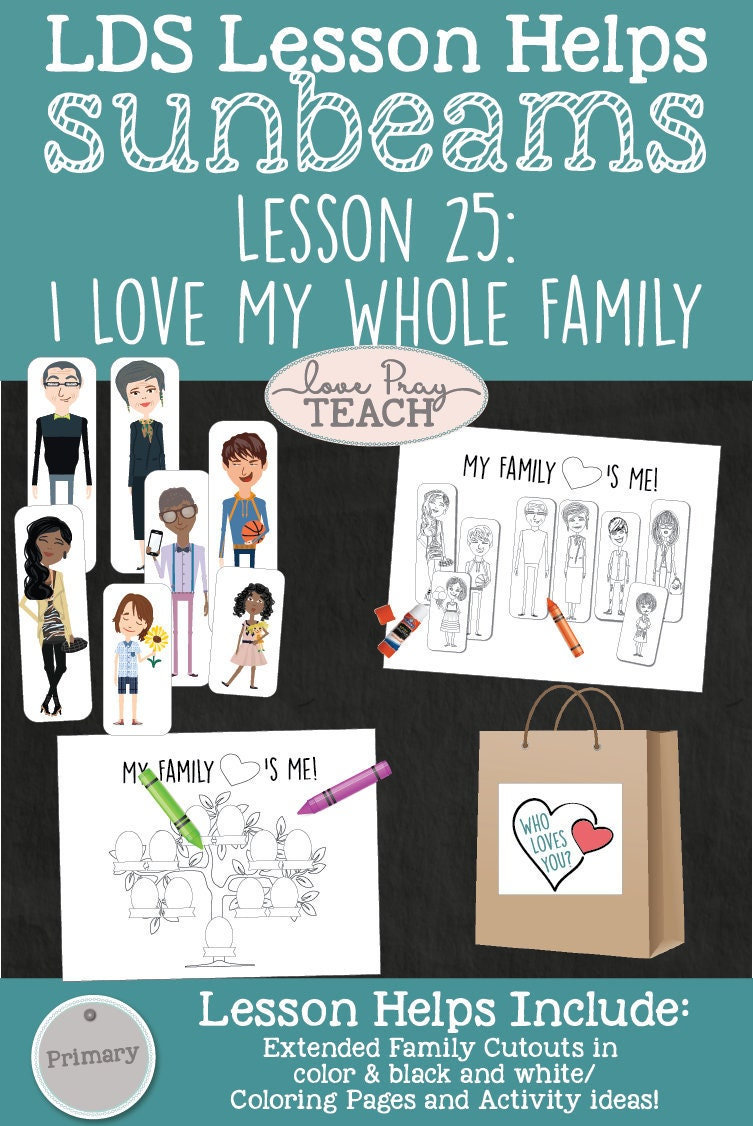 LDS Primary 1 Sunbeams Lesson 25 I Love My Whole