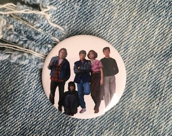 the breakfast club button,  1.5 inch