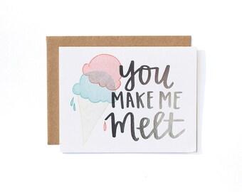 You Make Me Melt Letterpress Card // 1canoe2