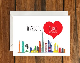 Let's go to Dubai for Valentines blank greeting card (A6) Holiday Gift Idea
