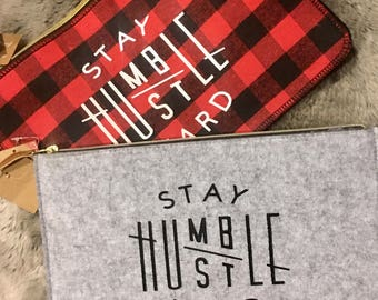 Stay Humble Hustle Hard Makeup/Toiletrie Bags