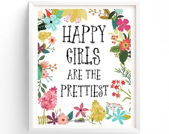 Wall Art, Prints, Quote Prints, Printable, Art Prints, Printable Art, Happy Girls Are The Prettiest