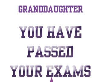 Passing Exams Granddaughter