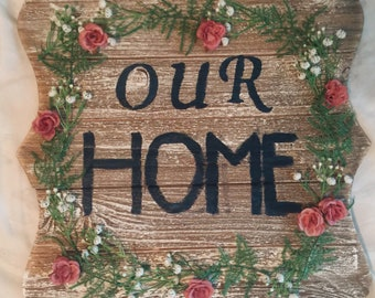 Handmade 'Our Home' sign