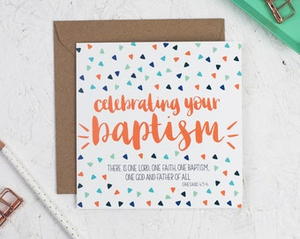 Celebrating your Baptism Card - Ephesians 4:5-6 - Christening Card - Dedication Card - Adult Baptism - Child Baptism - Christian Card