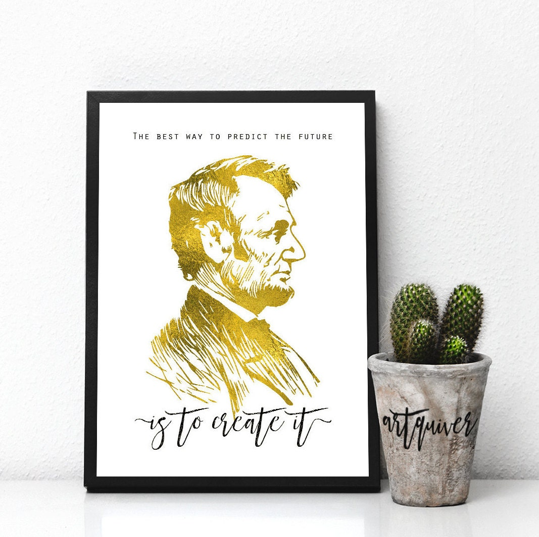 Inspirational posters Abraham Lincoln quotes Abraham lincoln