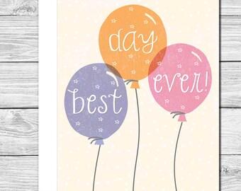 Best day ever! Hand drawn encouragement card