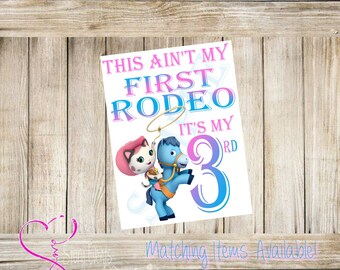 Sheriff Callie Birthday Decor Sign-This aint my first rodeo