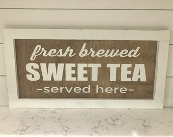Fresh Brewed SWEET TEA served here kitchen Scroll Rustic Wood Wooden Sign