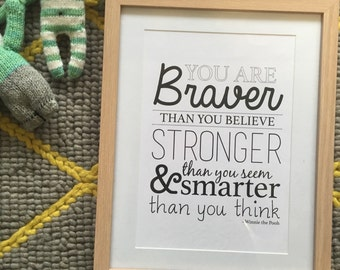 A4 Winnie the Pooh you are braver than you believe print on 300gsm linen paper