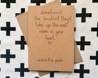 Sometimes the Smallest Things Take up the Most Room in Your Heart greeting card