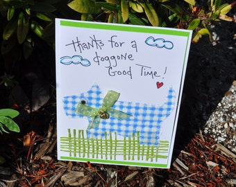 Thank You Greeting Card   Thanks For A Doggone Good Time