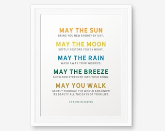 Apache Blessing Quote, May the sun bring you new energy by day..., Home Decor, Nursery Print, Blessing Poem, Children wall art