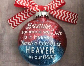 Memorial Ornament/ In memory of Ornament/ In Heaven Ornament/ Christmas Ornament/ Christmas Memorial Ornament/ In memory of grandmother
